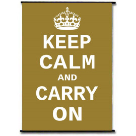 Keep Calm And Carry On WW2 Gold Rods Wall Scroll Poster