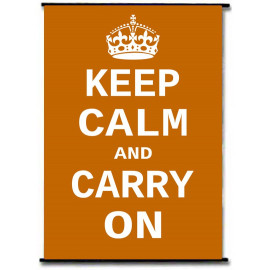Keep Calm And Carry On Orange Vintage Wall Scroll Poster