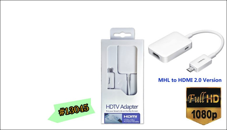 #13045 MHL 2.0 Micro USB to HDMI 1080P HDTV Cable Adapter